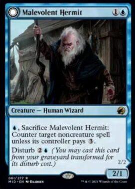 Malevolent Hermit(イニストラード:真夜中の狩り)
