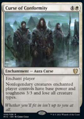Curse of Conformity(イニストラード:真夜中の狩り)